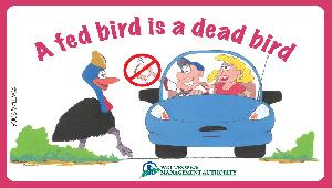 A fed bird is a dead bird